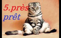 près / prêt: Cours de français gratuit pour débutants. Leçon 5
