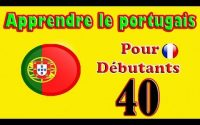 Apprendre le Portugais pour Débutants: Leçon 40