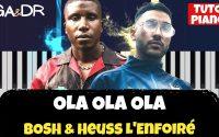 Bosh ft Heuss l'Enfoiré - OLA OLA OLA (Piano Cover Tutoriel KARAOKE Paroles ) [ Ga&Dr Piano Tuto ]
