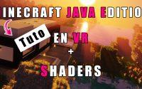 Comment jouer à Minecraft java edition en VR avec les Shaders! (Tutoriel + Download)