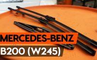 Comment remplacer des essuie-glaces sur MERCEDES-BENZ B200 (W245) [TUTORIEL AUTODOC]