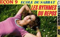 Ecole du Sabbat - Leçon 9 - Les Rythmes du Repos - Dimanche 22 Août 2021