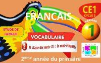 Leçon 02 Vocabulaire Français CE1 (2ème année primaire)