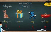 Leçon N° 4 / Orthographe : Le son [K] - Niveau CE1