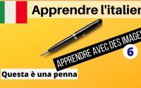 Leçon d'italien pour les débutants 6   🇮🇹 Apprendre l'italien rapidement et facilement 🇮🇹