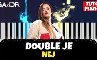 NEJ - DOUBLE JE (PIANO COVER TUTORIEL KARAOKE ) [ Ga&Dr Piano Tuto ]