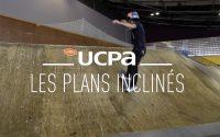 Tutoriel Skate UCPA N°5 : Comment monter et descendre un plan incliné
