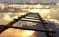 Un Cours En Miracles Leçon n°9 en audio + commentaire