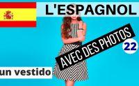Apprendre l'espagnol rapidement pour débutants 🇪🇸 Leçon 22 🇪🇸