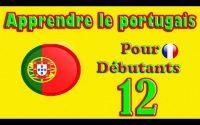 Apprendre le Portugais pour Débutants: Leçon 12