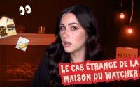 CECI N'EST PAS UN TUTORIEL BEAUTÉ: LE CAS ÉTRANGE DE LA MAISON DU WATCHER   billie