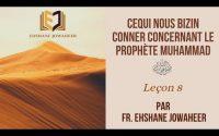 [Leçon 8] Cequi nous bizin conner concernant le Prophète Muhammad ﷺ   Fr. Ehshane Jowaheer