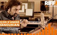 Leçon d'André Manoukian - Ep.2 : Pentatonique - La Gamme Pudique