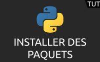 Tutoriel Python - installer des paquets