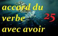 accord du verbe avec avoir : Cours de français gratuit pour débutants.Leçon 25