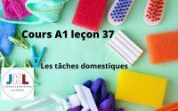 JKL - Cours A1 leçon 37 - les tâches domestiques