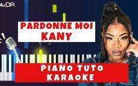 Kany - Pardonne moi ft Dj Eladji (Piano Cover Tutoriel KARAOKE Paroles) [ Ga&Dr Piano Tuto ]
