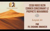 [Leçon 10] Cequi nous bizin conner concernant le Prophète Muhammad ﷺ | Fr. Ehshane Jowaheer