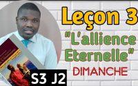 Leçon 3 - L'alliance et l'évangile - Leçon de l'école du sabbat 2021(DIMANCHE)