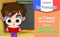 Leçon/Le Présent de l'indicatif des verbes du 2ème groupe / apprendre le français